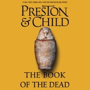 The Book of the Dead audiobook by Douglas Preston, Lincoln Child