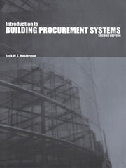 An Introduction to Building Procurement Systems ebook by J.W.E. Masterman,Dr Jack Masterman,Jack Masterman