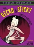 The Gecko and Sticky: Sinister Substitute