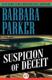 Suspicion of Deceit ebook by Barbara Parker
