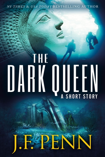 The Dark Queen - A Supernatural Thriller Short Story ebook by J.F.Penn