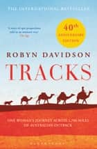 Tracks eBook by Robyn Davidson
