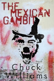 The Mexican Gambit ebook by Charles Williams