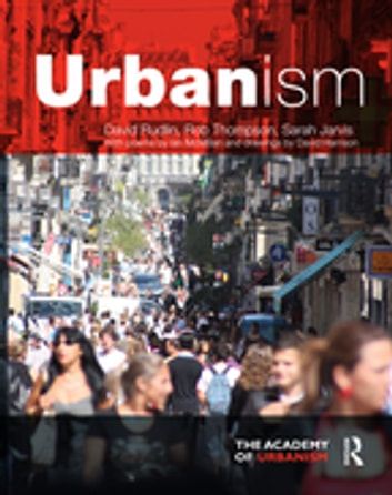 Urbanism ebook by David Rudlin,Rob Thompson,Sarah Jarvis