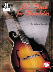 J. S. Bach for Mandolin ebook by Robert Bancalari