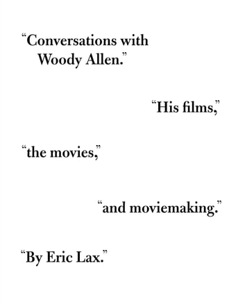Conversations with Woody Allen - His Films, the Movies, and Moviemaking ebook by Eric Lax