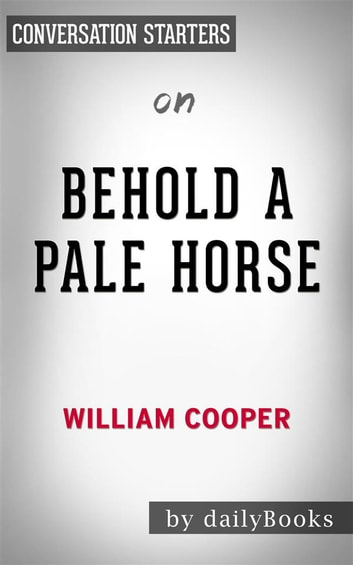 Behold A Pale Horse By William Cooper Conversation Starters Ebook
