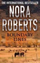 Boundary Lines ebook by Nora Roberts