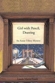 Girl with Pencil, Drawing ebook by Linda Maria Frank