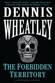 The Forbidden Territory ebook by Dennis Wheatley
