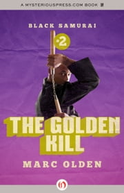 The Golden Kill ebook by Marc Olden