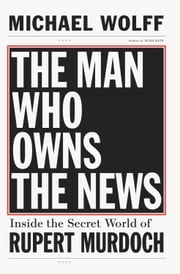 The secret world chronicles ebook and audiobook search results the man who owns the news inside the secret world of rupert murdoch ebook by fandeluxe Ebook collections