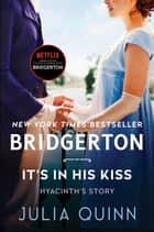 It's In His Kiss - Bridgerton ebook by