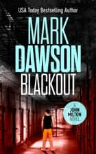 Blackout ebook by Mark Dawson