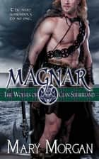 Magnar ebook by Mary Morgan