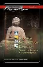 Buddha's Neuronet for Levitation: Opening the Lotus of a Thousand Petals - Opening the Lotus of a Thousand Petals ebook by Ramtha