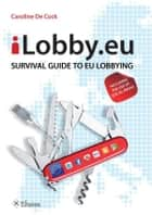 iLobby.eu ebook by Caroline de Cock