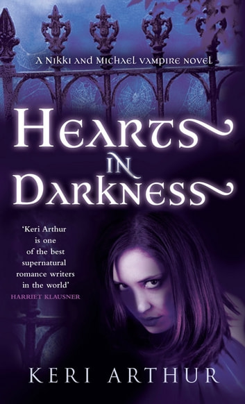 Hearts in Darkness - Number 2 in series ebook by Keri Arthur