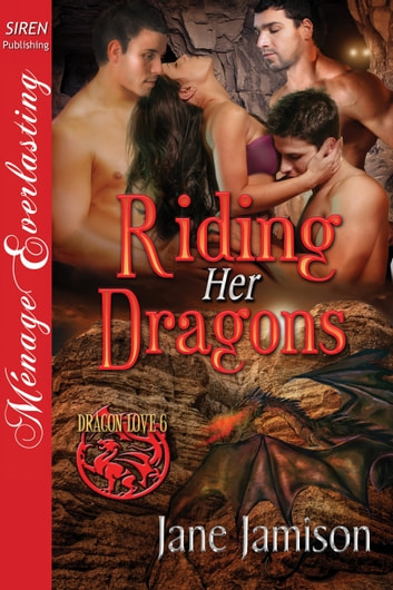Riding Her Dragons ebook by Jane Jamison