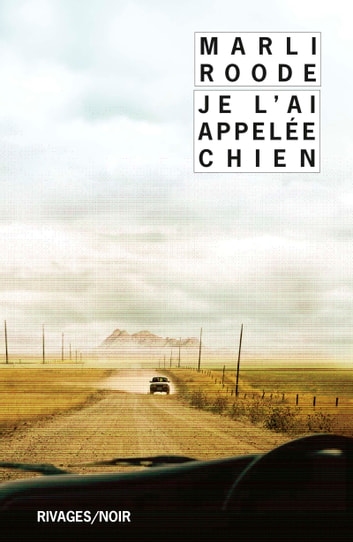 Je l'ai appelée chien ebook by Marli Roode