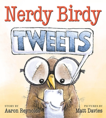 Nerdy Birdy Tweets eBook by Aaron Reynolds