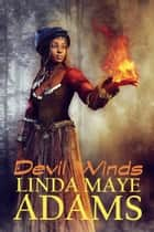 Devil Winds ebook by Linda Maye Adams