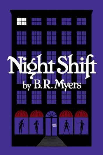 Night Shift (Night Shift series #1) ebook by B.R. Myers