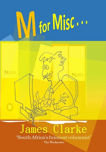 M for Misc... ebook by James Clarke