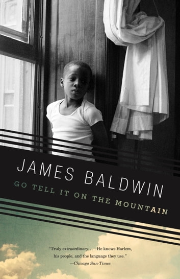 Go Tell It on the Mountain ebook by James Baldwin