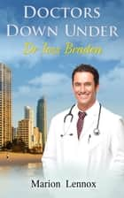 Doctors Down Under - Dr Joss Braden ebook by Marion Lennox