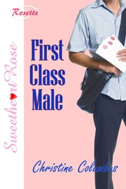 First Class Male ebook by Christine Columbus