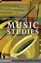 An Introduction to Music Studies ebook by Harper-Scott,J. P. E.