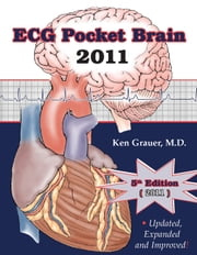 ECG 2011 - Pocket Brain (Expanded Version) ebook by Ken Grauer