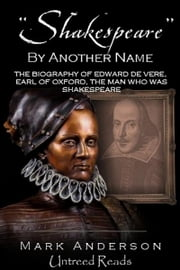 """Shakespeare"" by Another Name ebook by Mark Anderson"