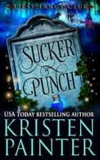 Sucker Punch - A Paranormal Women's Fiction Novel ebook by