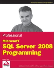 Professional Microsoft SQL Server 2008 Programming ebook by Robert Vieira