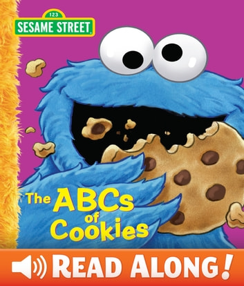 ABCs of Cookies, The (Sesame Street Series) ebook by P.J. Shaw