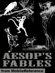 Aesop's Fables. ILLUSTRATED - A New Translation by V. S. Vernon Jones (1912). Illustrated by Arthur Rackham ebook by Aesop,V. S. Vernon Jones,Arthur Rackham