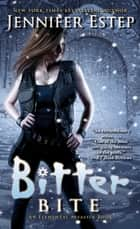 Bitter Bite ebook by Jennifer Estep