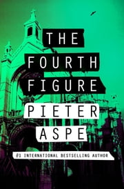 The Fourth Figure ebook by Pieter Aspe, Brian Doyle