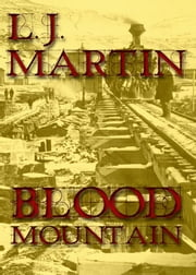 Blood Mountain ebook by Martin, L J