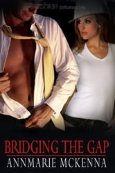 Bridging the Gap ebook by Annmarie McKenna