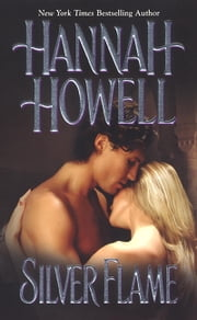 Silver Flame ebook by Hannah Howell