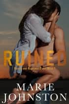 Ruined ebook by Marie Johnston
