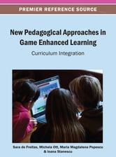 New Pedagogical Approaches in Game Enhanced Learning - Curriculum Integration ebook by