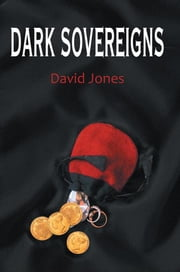 Dark Sovereigns ebook by David Jones