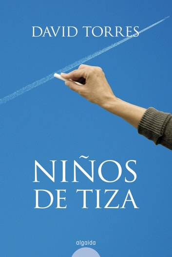 Niños de tiza ebook by David Torres