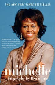 Michelle - A Biography ebook by Liza Mundy