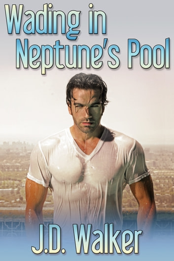 Wading in Neptune's Pool ebook by J.D. Walker