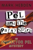 Pel And The Party Spirit ebook by